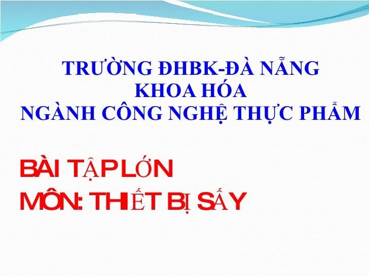 Quy TrìNh SảN XuấT SảN PhẩM BộT NhàO200321
