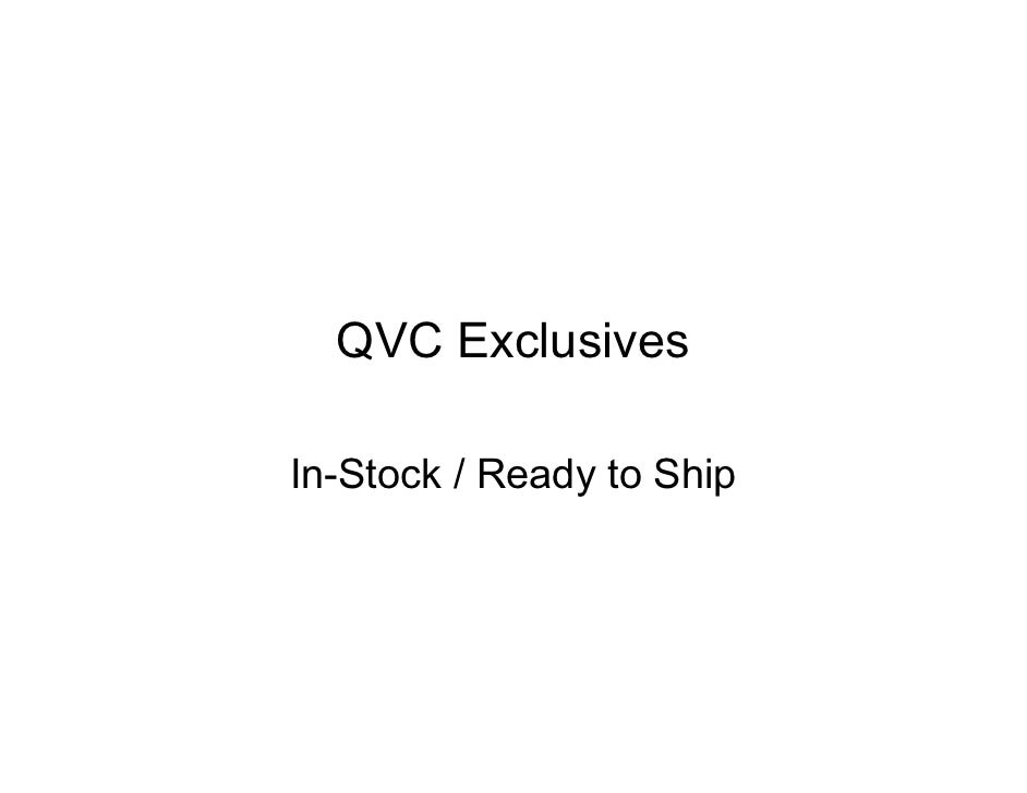 QVC Exclusives  In-Stock / Ready to Ship