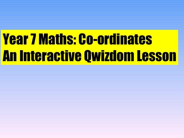 Qwizdom   year 7 maths  - coordinates