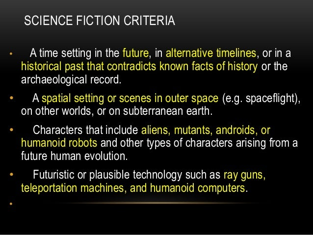 an overview of the genre of science fiction Challenge the boundaries: an overview of science fiction and fantasy anthony wolk speculative literature goes back a long way doris lessing has suggested that.