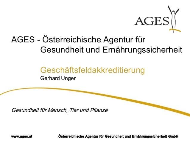 Österreichische Agentur für Gesundheit und Ernährungssicherheit GmbHwww.ages.at AGES - Österreichische Agentur für Gesundh...