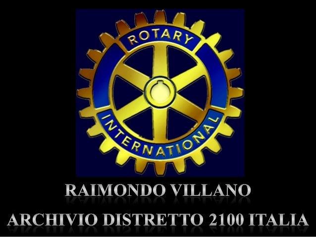 R. Villano  - Archivio cartaceo Distretto Rotary