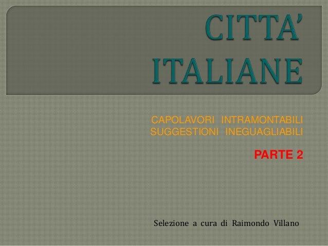 R. Villano - Citta' italiane (parte 2)