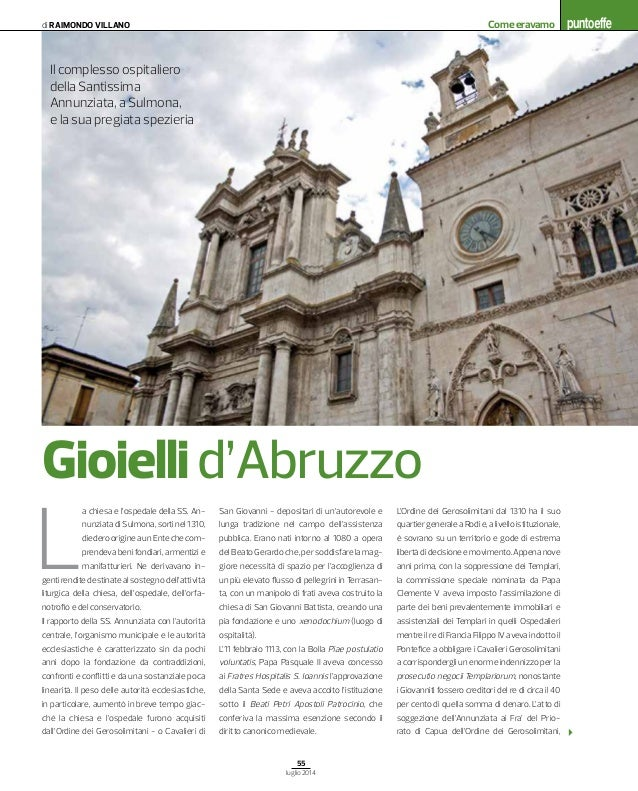 55 luglio 2014 Comeeravamodi Raimondo Villano San Giovanni - depositari di un'autorevole e lunga tradizione nel campo dell...