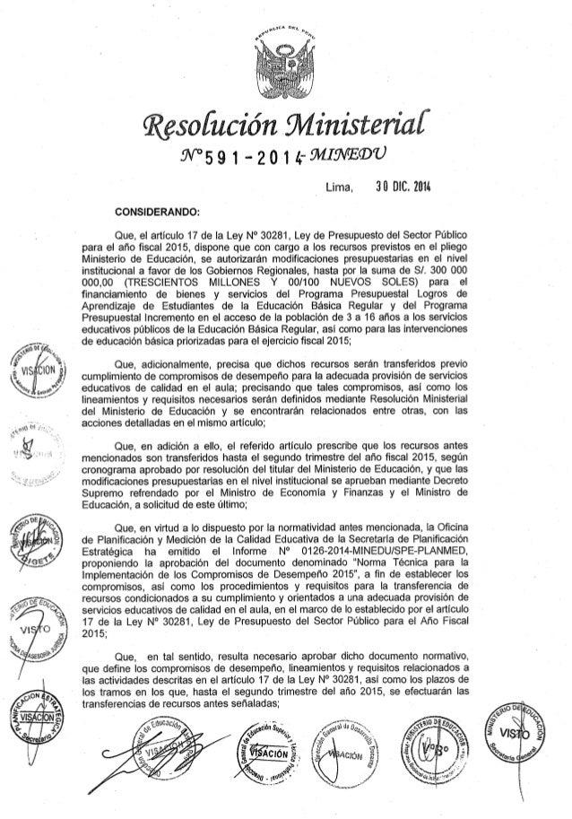 """Resolución   ínísteriaí W°59 1 -2o14-9WI9V""""E®U  Lima,  30 DIC.  2011; CONSIDERANDO:   Que,  el artículo 17 de Ia Ley N° 30..."""