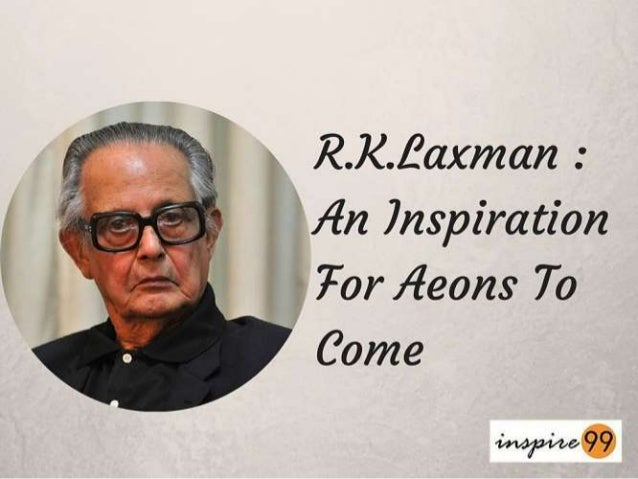 r k laxman Read more about r k laxman bows out but lives in the common man on  business standard the iconic cartoonist, who became the eyes and.