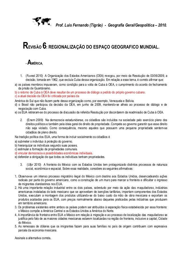  Prof. Luís Fernando (Tigrão) - Geografia Geral/Geopolítica – 2010.REVISÃO 6: REGIONALIZAÇÃO DO ESPAÇO GEOGRAFICO MUNDIAL...