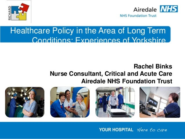 Healthcare Policy in the Area of Long Term      Conditions: Experiences of Yorkshire                                      ...