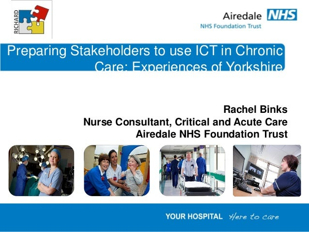 Preparing Stakeholders to use ICT in Chronic             Care: Experiences of Yorkshire                                   ...