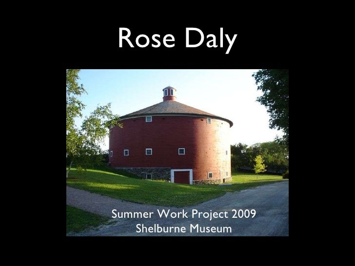 Rose Daly's Summer Work Project