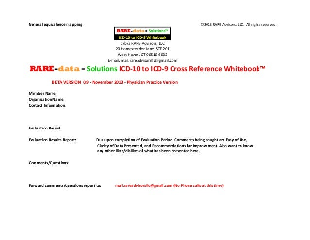 General equivalence mapping  ©2013 RARE Advisors, LLC. All rights reserved.  RARE-data = Solutions™ ICD-10 to ICD-9 Whiteb...