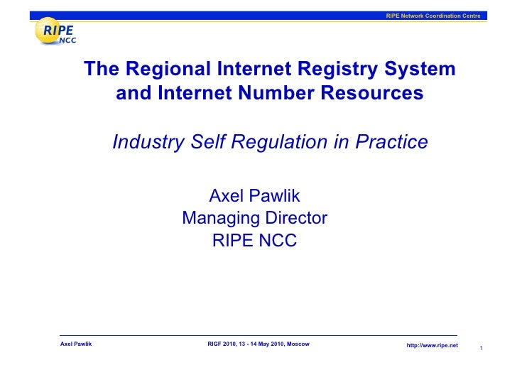 RIPE Network Coordination Centre             The Regional Internet Registry System            and Internet Number Resource...