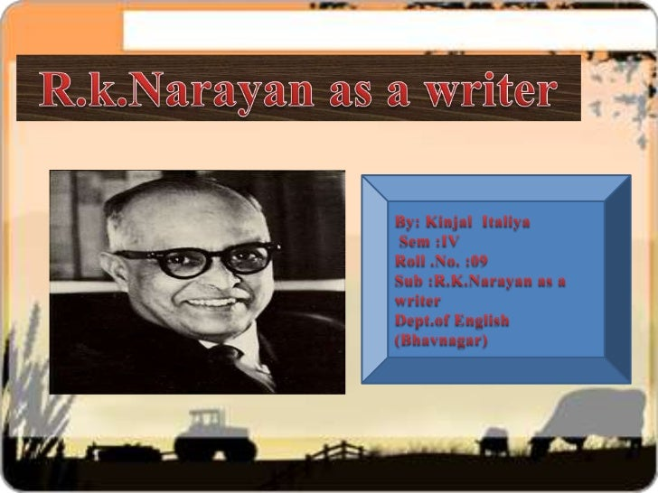 R.k.narayan as a writer