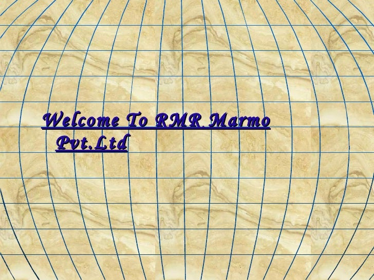 <ul><li>Welcome To RMR Marmo   Pvt.Ltd </li></ul>