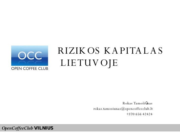 R. Tamosiunas - Rizikos Kapitalo Fondai Lietuvoje
