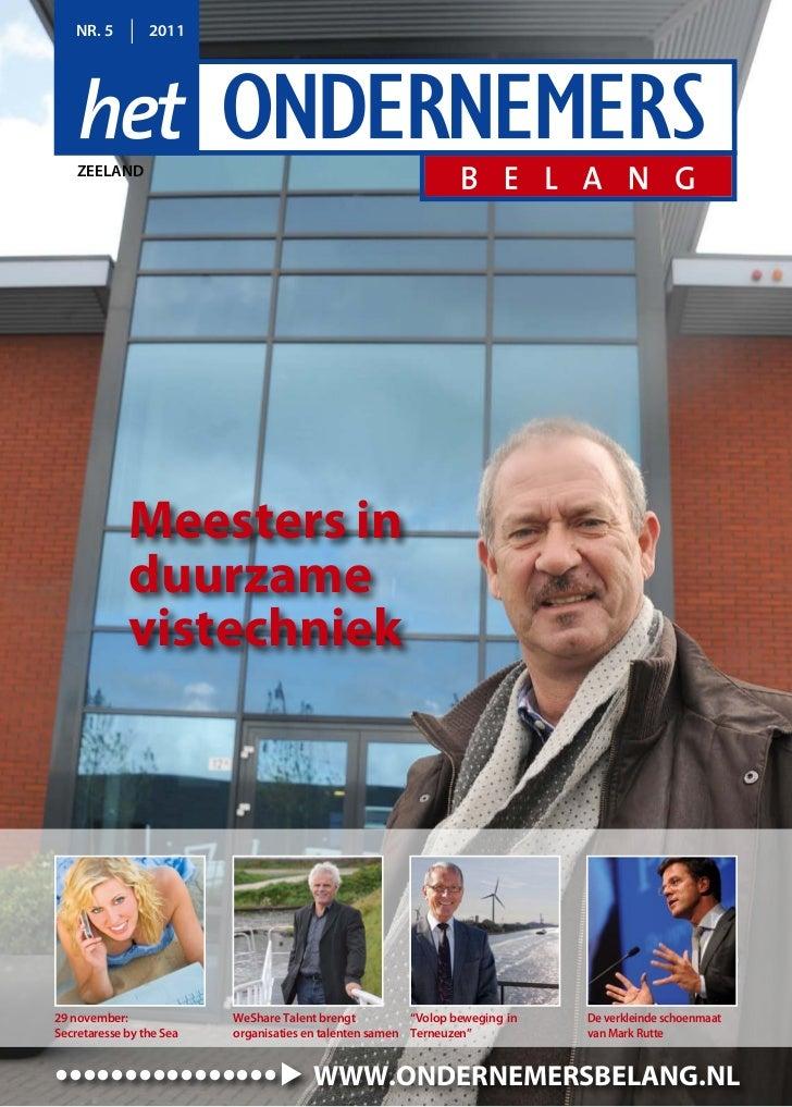 NR. 5         2011    zeelaNd             Meesters in             duurzame             vistechniek29 november:            ...
