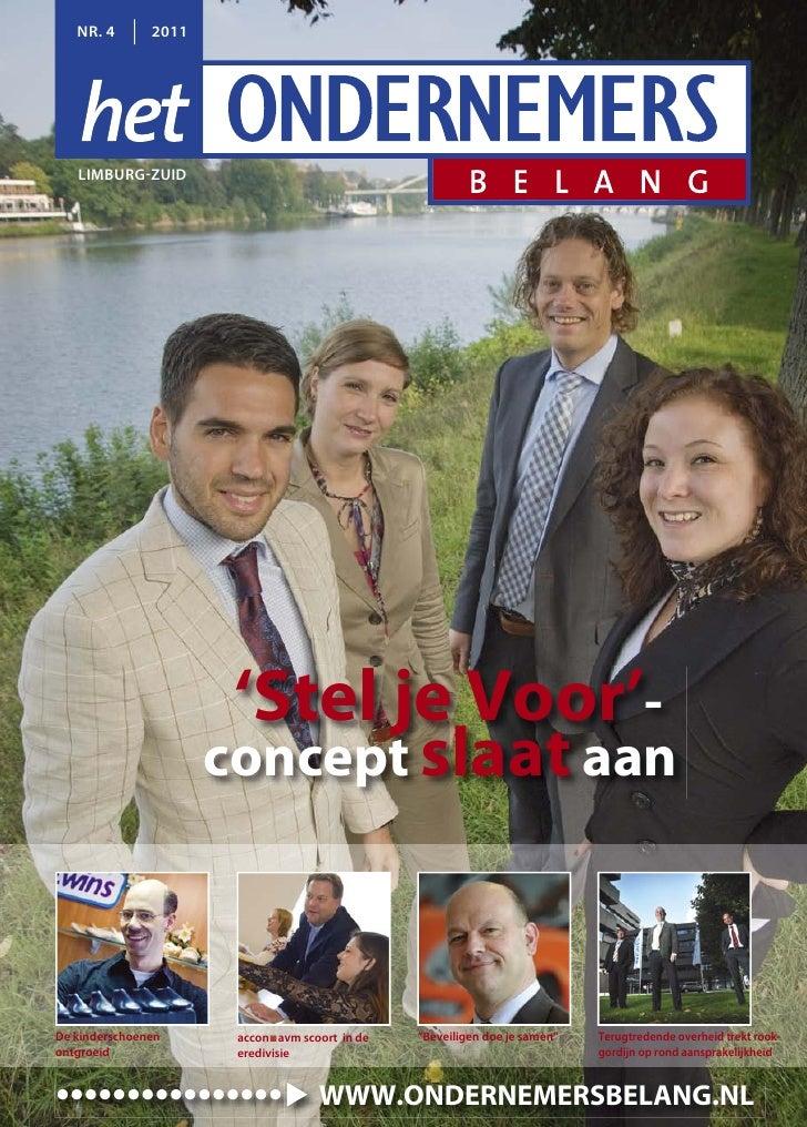 NR. 4       2011   LIMBURG ZUID                       'Stel je Voor'-                      concept slaat aanDe kinderschoe...