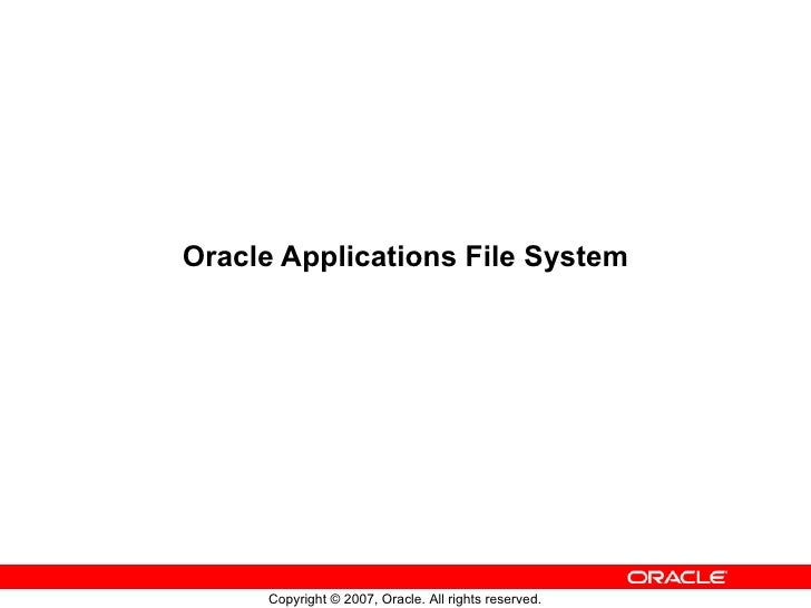 Oracle Applications File System