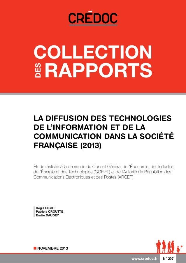 La diffusion des technologies de l'information et de la communication dans la société française (2013) étude réalisée à la...