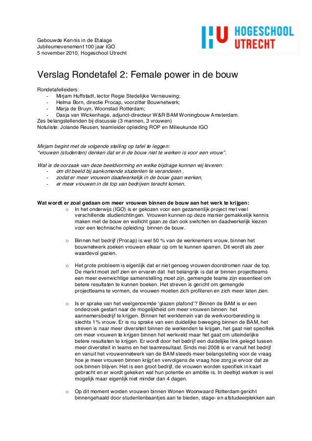 Gebouwde Kennis in de Etalage Jubileumevenement 100 jaar IGO 5 november 2010, Hogeschool Utrecht Verslag Rondetafel 2: Fem...