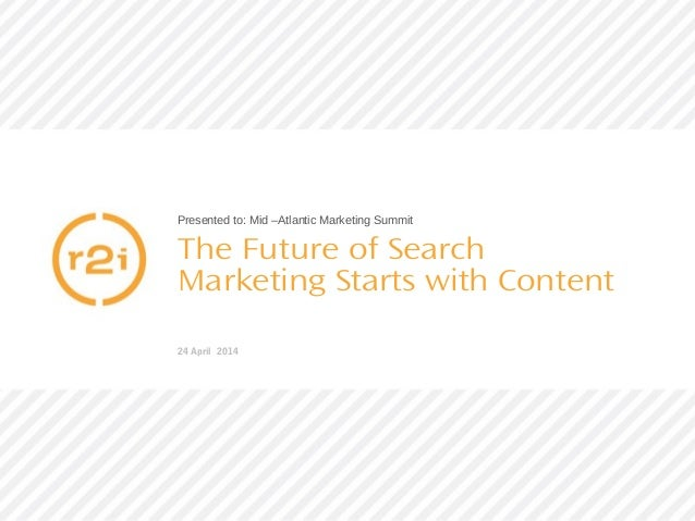 The Future of Search Marketing Starts with Content