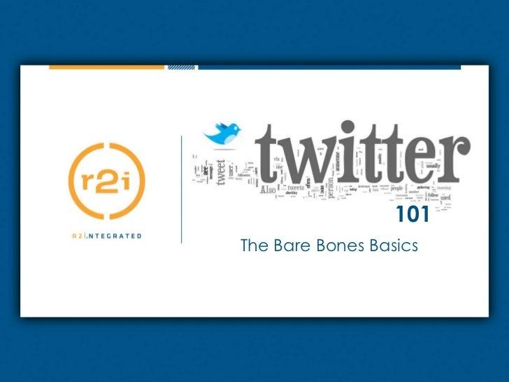 Title<br />Sub-Title<br />101<br />The Bare Bones Basics<br />