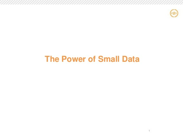 The Power of Small Data