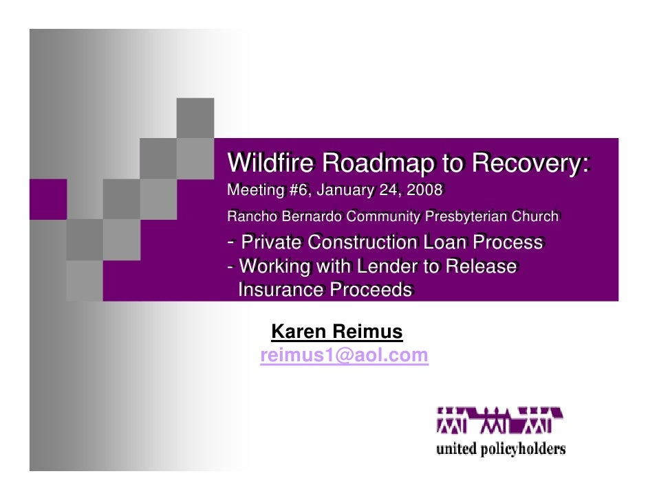 Wildfire Roadmap to Recovery: Wildfire Roadmap to Recovery: Meeting #6, January 24, 2008 Meeting #6, January 24, 2008 Ranc...