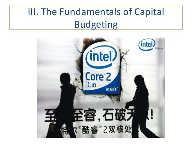 III. The Fundamentals of Capital Budgeting