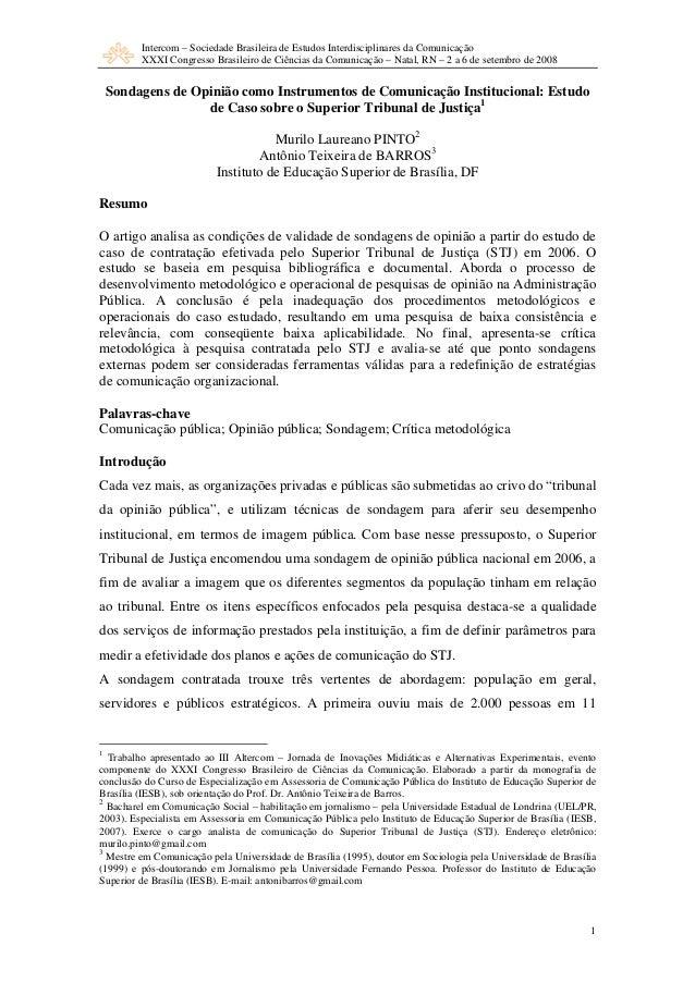 Intercom – Sociedade Brasileira de Estudos Interdisciplinares da Comunicação         XXXI Congresso Brasileiro de Ciências...