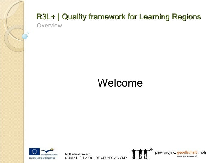 R3L+ | Quality framework for Learning Regions Overview Welcome