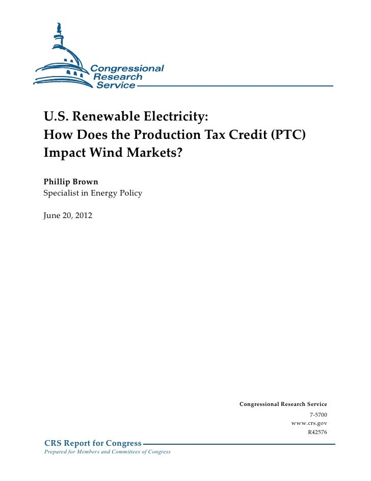 U.S. Renewable Electricity:How Does the Production Tax Credit (PTC)Impact Wind Markets?Phillip BrownSpecialist in Energy P...
