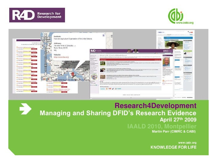 Research4Development Managing and Sharing DFID's Research Evidence                                      April 27th 2009   ...