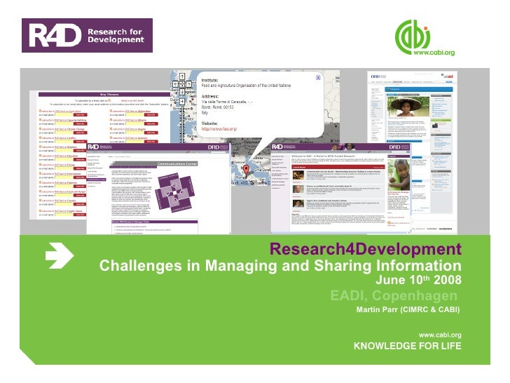 Research4Development Challenges in Managing and Sharing Information June 10 th  2008 EADI, Copenhagen  Martin Parr (CIMRC ...