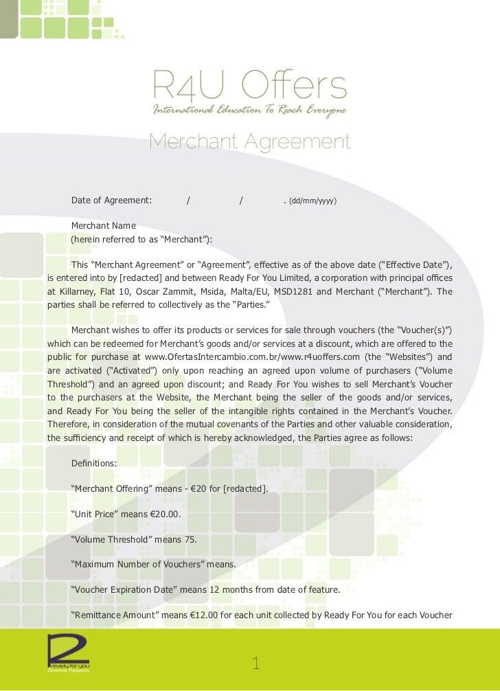 Merchant Agreement     Date of Agreement:           /            /          . (dd/mm/yyyy)     Merchant Name     (herein r...