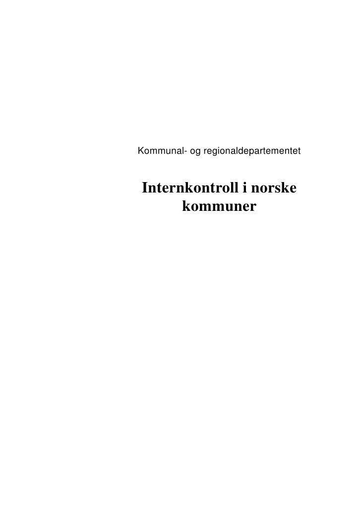 Kommunal- og regionaldepartementet   Internkontroll i norske       kommuner