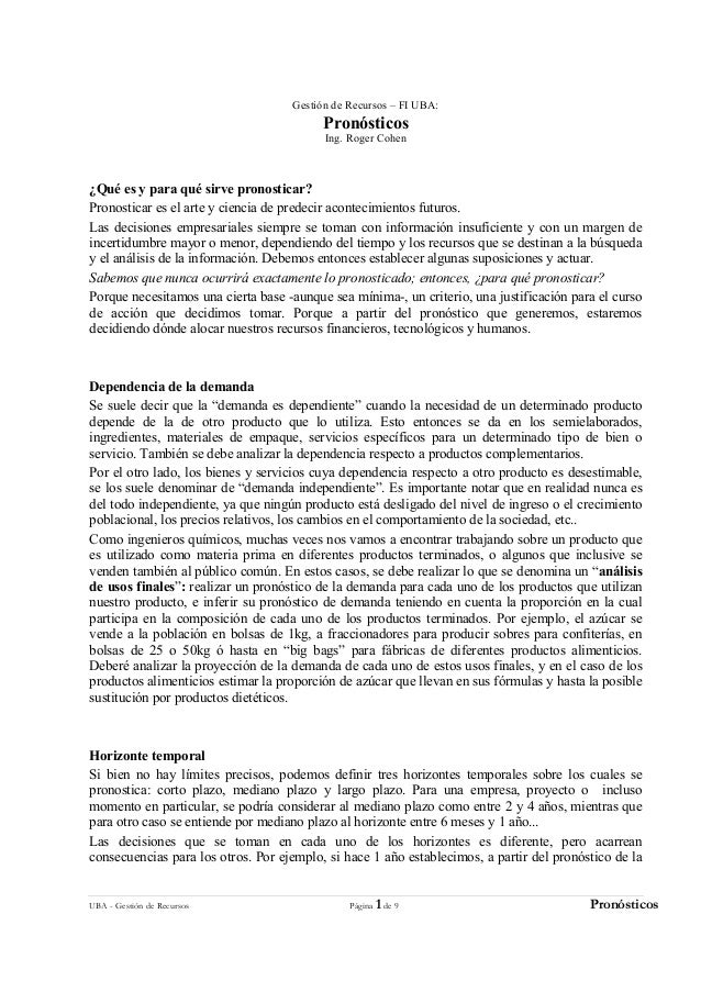 UBA - Gestión de Recursos Página 1 de 9 Pronósticos Gestión de Recursos – FI UBA: Pronósticos Ing. Roger Cohen ¿Qué es y p...