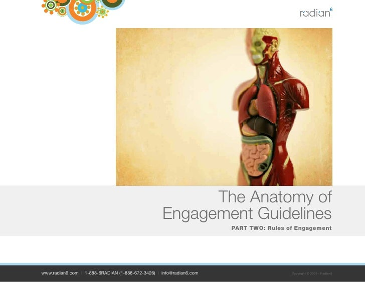 The Anatomy of                                                    Engagement Guidelines                                   ...
