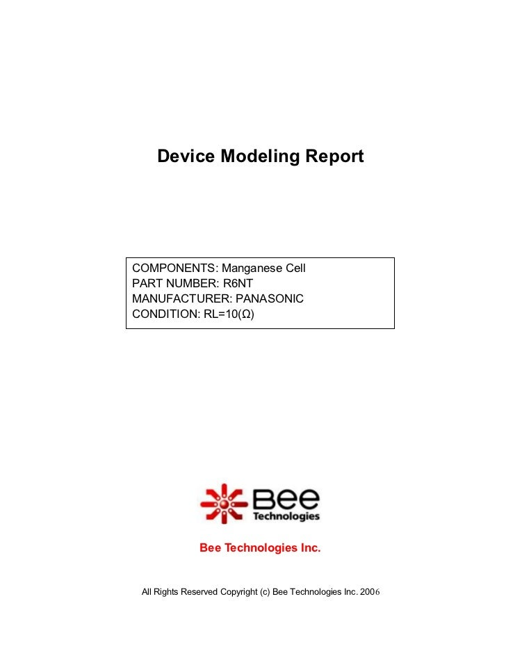 Device Modeling ReportCOMPONENTS: Manganese CellPART NUMBER: R6NTMANUFACTURER: PANASONICCONDITION: RL=10(Ω)               ...