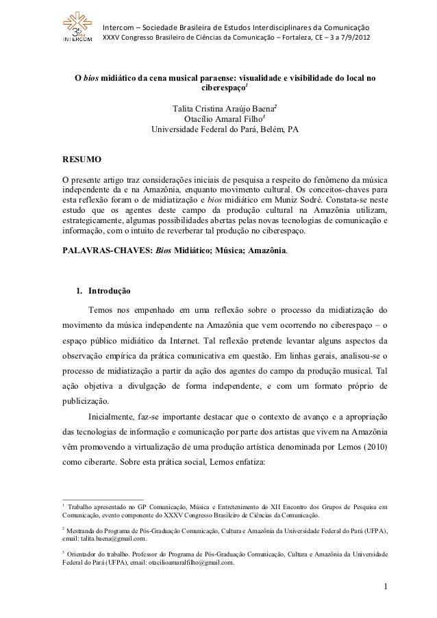 Intercom – Sociedade Brasileira de Estudos Interdisciplinares da Comunicação             XXXV Congresso Brasileiro de Ciên...