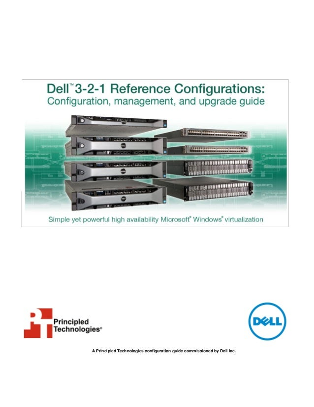 Dell 3-2-1 Reference Configurations: Configuration, management, and upgrade guide