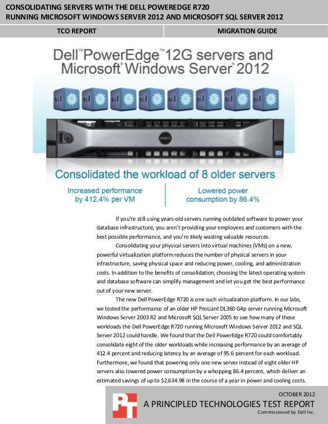 Consolidating servers with the Dell PowerEdge R720 running Microsoft Windows Server 2012 and Microsoft SQL Server 2012