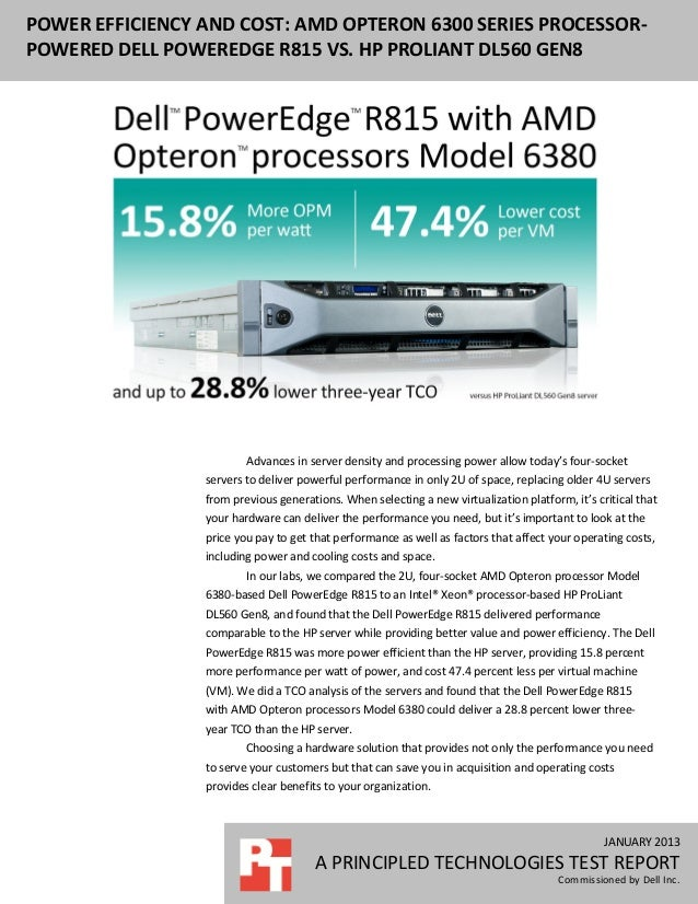 Power efficiency and cost: AMD Opteron 6300 series processor-based Dell PowerEdge R815 vs. HP ProLiant DL560 Gen8