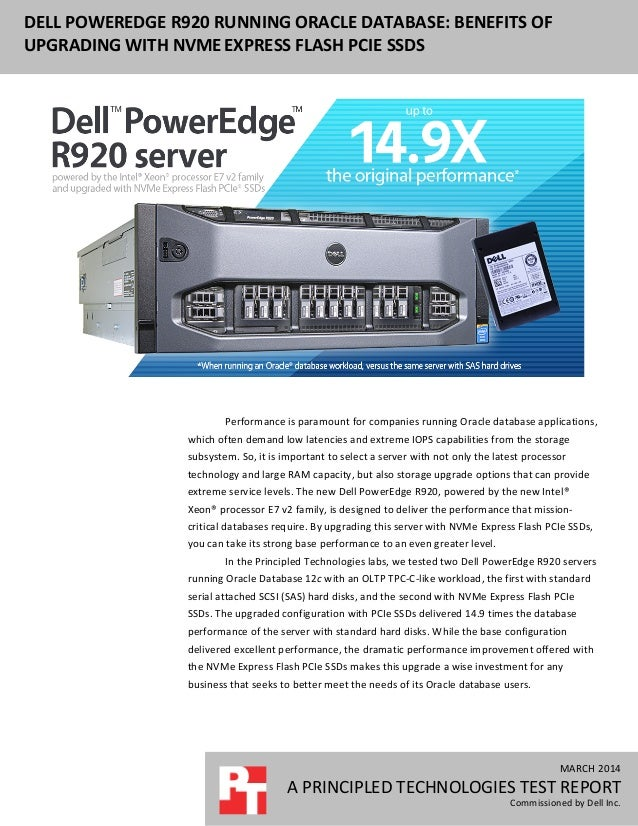 MARCH	   2014	    A	   PRINCIPLED	   TECHNOLOGIES	   TEST	   REPORT	    Commissioned	   by	   Dell	   Inc.	    DELL...