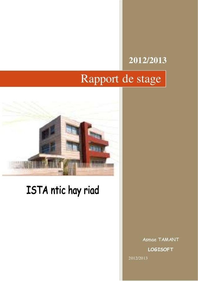 2012/2013  Rapport de stage  Asmae TAMANT  LOGISOFT  2012/2013