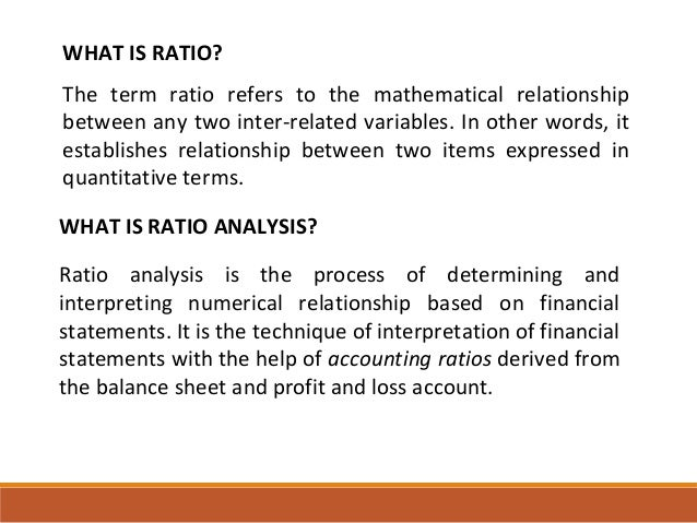 synopsis on ratio analysis Ratios - 1 ratio analysis-overview ratios: 1 provide a method of standardization 2 more important - provide a profile of firm's economic characteristics and.