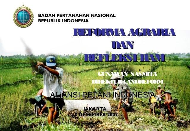 .Reforma Agraria dan Refleksi Hak Asasi Manusia