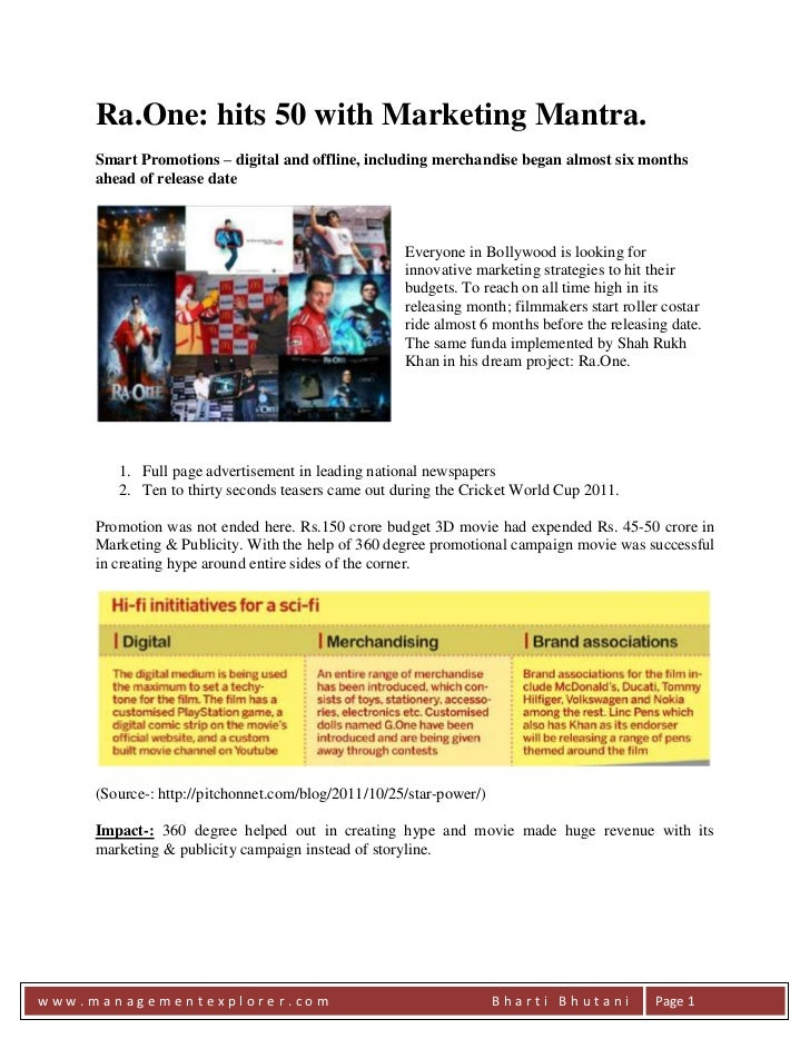 Ra.One: hits 50 with Marketing Mantra.     Smart Promotions – digital and offline, including merchandise began almost six ...