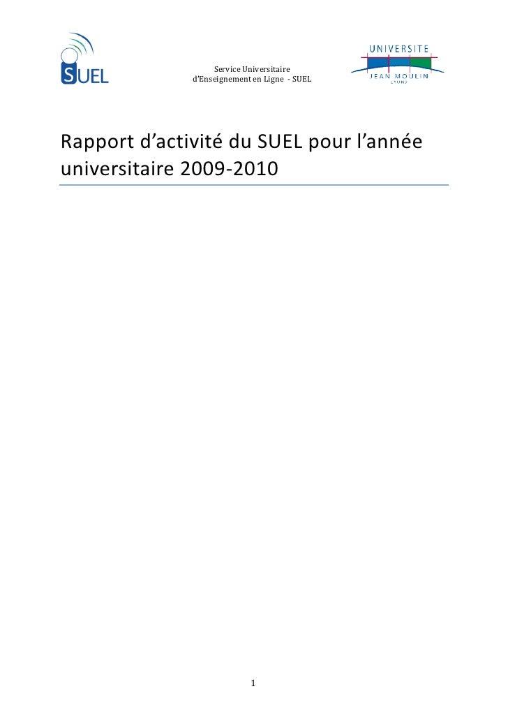 Service Universitaire               d'Enseignement en Ligne - SUEL     Rapport d'activité du SUEL pour l'année universitai...