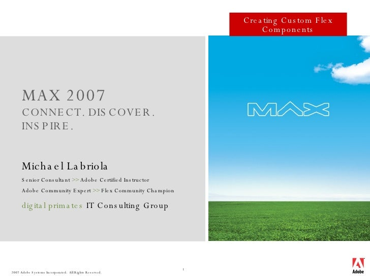 2007 Max Presentation - Creating Custom Flex Components